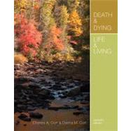 Death and Dying, Life and Living by Corr, Charles A.; Corr, Donna M., 9781111840617