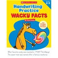 Handwriting Practice: Wacky Facts by Findley, Violet, 9781338030617