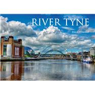 River Tyne by Ellwood, Steve, 9781445640617