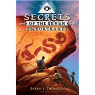 The Eureka Key by Thomson, Sarah L., 9781681190617