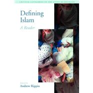 Defining Islam: A Reader by McCutcheon; Russell T., 9781845530617