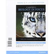 Campbell Biology In Focus, Books a la Carte Plus Mastering Biology with eText -- Access Card Package by Urry, Lisa A.; Cain, Michael L.; Wasserman, Steven A.; Minorsky, Peter V.; Reece, Jane B., 9780134250618