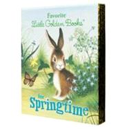 Favorite Little Golden Books for Springtime by Miller, J. P.; Williams, Garth; Muldrow, Diane; Kennedy, Anne; Brown, Margaret Wise, 9780307980618