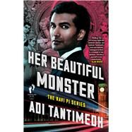 Her Beautiful Monster by Tantimedh, Adi, 9781501130618