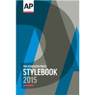 2015 AP Style Book by Associated Press, 9780917360619