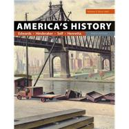 America's History, Volume 2 by Edwards, Rebecca; Hinderaker, Eric; Self, Robert O.; Henretta, James A., 9781319060619