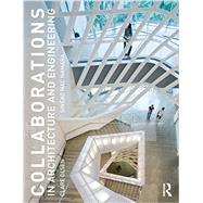 Collaborations in Architecture and Engineering by Olsen; Clare J., 9780415840620
