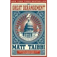 The Great Derangement by TAIBBI, MATT, 9780385520621