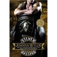 Silver Bastard by Wylde, Joanna, 9780425280621