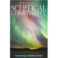Sceptical Christianity by Reiss, Robert, 9781785920622