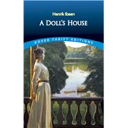 A Doll's House by Ibsen, Henrik, 9780486270623