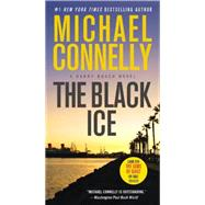 The Black Ice by Connelly, Michael, 9781455550623