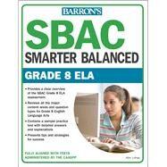 Smarter Balanced Ela, Grade 8 by Lohse, Kim, 9781438010625