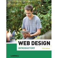 Web Design Introductory by Campbell, Jennifer T., 9781285170626
