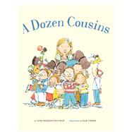 A Dozen Cousins by Houran, Lori Haskins; Usher, Sam, 9781454910626