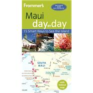Frommer's Maui day by day by Foster, Jeanette, 9781628870626