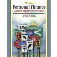 Personal Finance : Turning Money into Wealth by Keown, Arthur J., 9780136070627