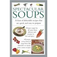 Spectacular Soups by Ferguson, Valerie, 9780754830627
