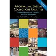 Archival and Special Collections Facilities by Pacifico, Michele F.; Wilsted, Thomas P., 9780838910627