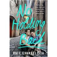 No Holding Back by Evangelista, Kate, 9781250100627