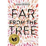 Far from the Tree by Benway, Robin, 9780062330628