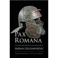 Pax Romana by Goldsworthy, Adrian, 9780300230628