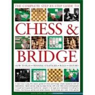 The Complete Step-By-Step Guide to Chess & Bridge by Bird, David, 9780754820628