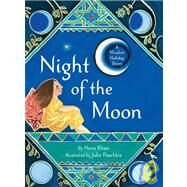Night of the Moon by Khan, Hena, 9780811860628