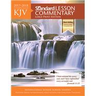 KJV Standard Lesson Commentary® Large Print Edition 2017-2018 by Standard Publishing, 9781434710628