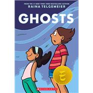 Ghosts by Telgemeier, Raina; Telgemeier, Raina; Telgemeier, Raina, 9780545540629