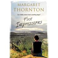 First Impressions: A Contemporary English Romance by Thornton, Margaret, 9780727870629