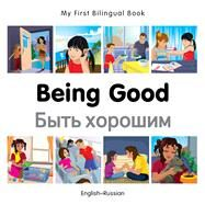 Being Good: English-russian by Milet Publishing, 9781785080630
