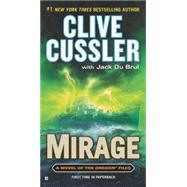 Mirage by Cussler, Clive; Du Brul, Jack, 9780425250631