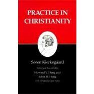 Practice in Christianity by Kierkegaard, Soren, 9780691020631