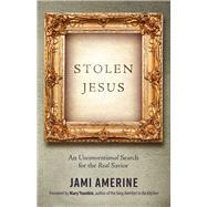 Stolen Jesus by Amerine, Jami, 9780736970631