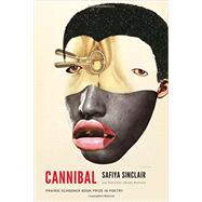 Cannibal by Sinclair, Safiya, 9780803290631