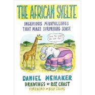 The African Svelte by Menaker, Daniel; Chast, Roz; Collins, Billy, 9780544800632
