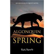 Algonquin Spring by Revelle, Rick, 9781459730632