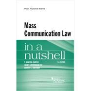 Mass Communication Law in a Nutshell by Carter, T. Barton; Dee, Juliet Lushbough; Zuckman, Harvey L., 9780314280633