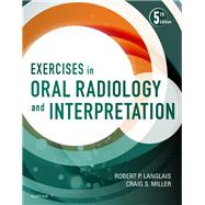 Exercises in Oral Radiology and Interpretation by Langlais, Robert P., Ph.D., 9780323400633