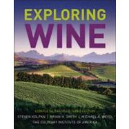 Exploring Wine Completely Revised 3rd Edition by Unknown, 9780471770633
