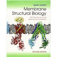 Membrane Structural Biology by Luckey, mary, 9781107030633
