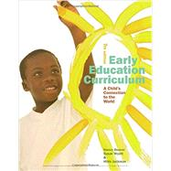 Early Education Curriculum A Child's Connection to the World by Beaver, Nancy; Wyatt, Susan; Jackman, Hilda, 9781305960633