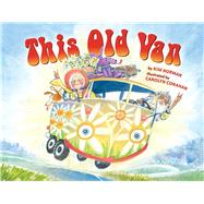 This Old Van by Norman, Kim; Conahan, Carolyn Digby, 9781454910633