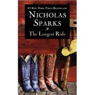 The Longest Ride by Sparks, Nicholas, 9781455520633