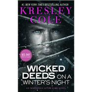 Wicked Deeds on a Winter's Night by Cole, Kresley, 9781501120633