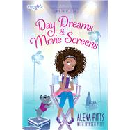 Day Dreams & Movie Screens by Pitts, Alena; Pitts, Wynter (CON), 9780310760634