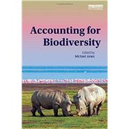 Accounting for Biodiversity by Jones; Mike, 9780415630634