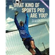What Kind of Sports Pro Are You? by Rowe, Brooke, 9781634700634