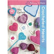 Crocheted Hearts by Corfield, May, 9781782210634